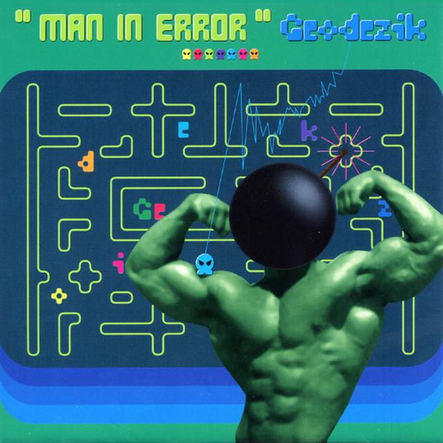 Geodezikが1999年に発表した2ndアルバム「Man In Error」のジャケット。