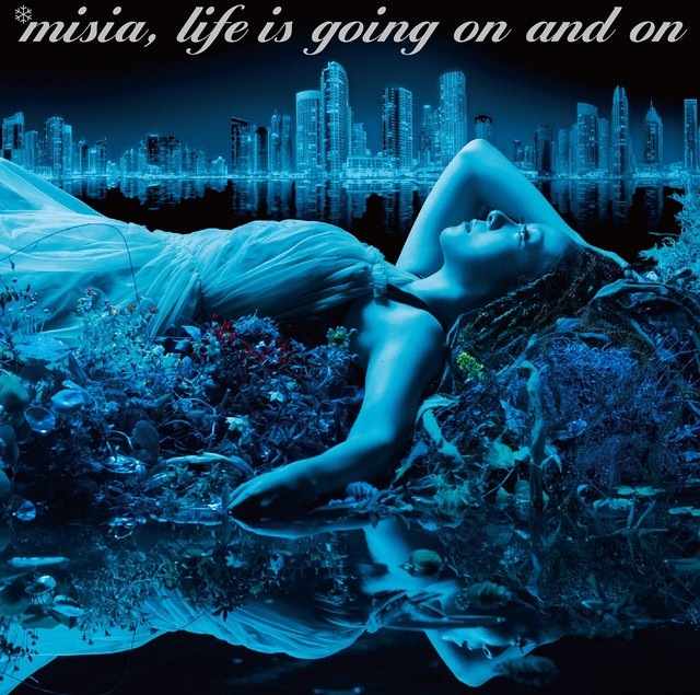 MISIA「Life is going on and on」通常盤ジャケット