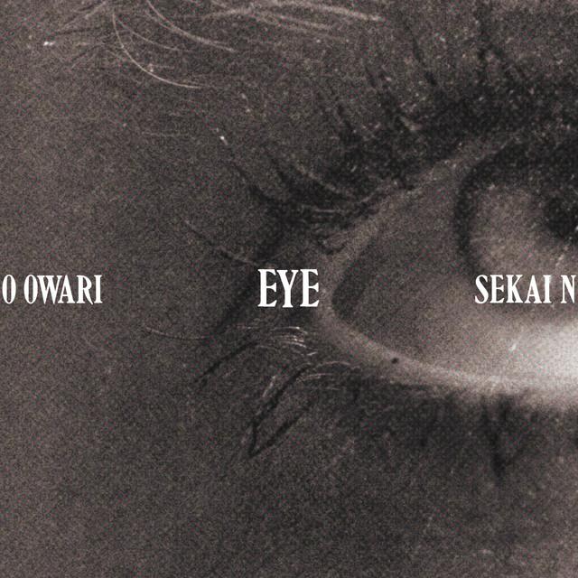 SEKAI NO OWARI「Eye」ジャケット
