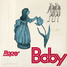 Ropes「Baby」ジャケット
