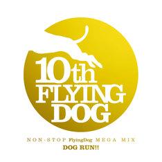 V.A.「NON-STOP FlyingDog MEGA MIX DOG RUN!!」ジャケット