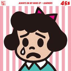 LEARNERS「Always On My Mind」ジャケット
