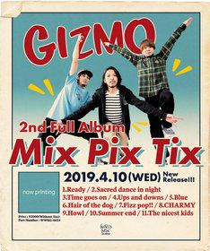 GIZMO「Mix Pix Tix」告知ビジュアル