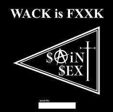 SAiNT SEX「WACK is FXXK」ジャケット