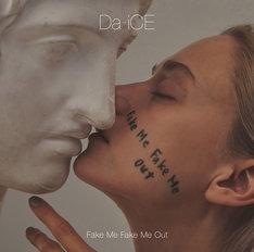 Da-iCE「FAKE ME FAKE ME OUT」初回限定盤Aジャケット