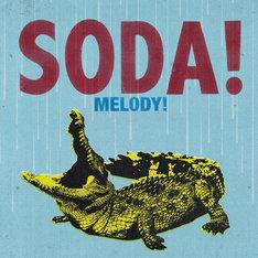SODA!「MELODY!」ジャケット