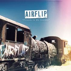 AIRFLIP「Friends In My Journey」ジャケット