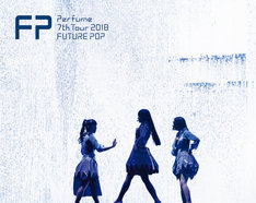Perfume「Perfume 7th Tour 2018『FUTURE POP』」Blu-ray初回限定盤ジャケット