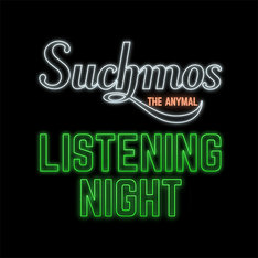 「Suchmos『THE ANYMAL』Listening Night」告知