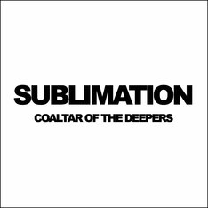 COALTAR OF THE DEEPERS「SUBLIMATION」配信ジャケット