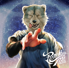 MAN WITH A MISSION「Remember Me」ジャケット