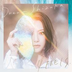 Dream Shizuka「4 FEELS.」ジャケット