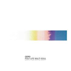 cero「Poly Life Multi Soul(12')」ジャケット