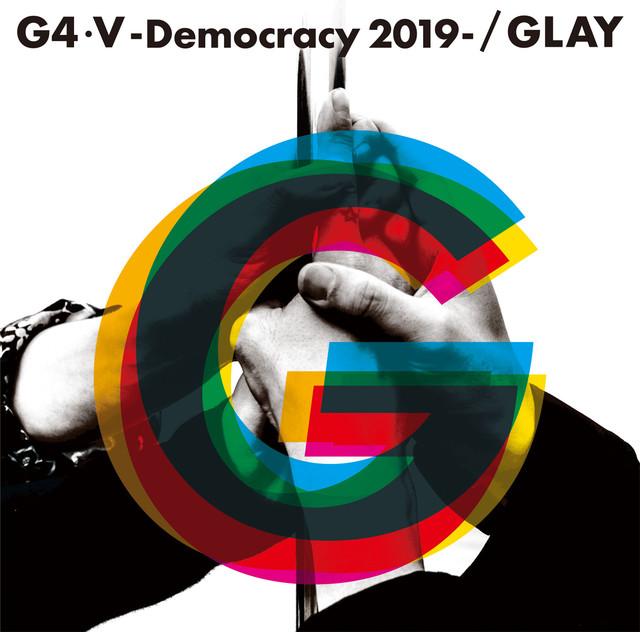 GLAY「G4・V-Democracy 2019-」ジャケット