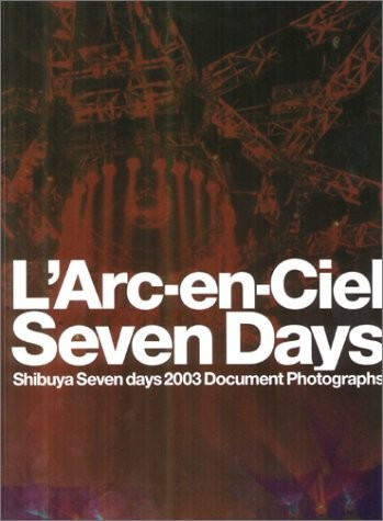 「L'Arc-en-Ciel Seven days」表紙 ※現在絶版中