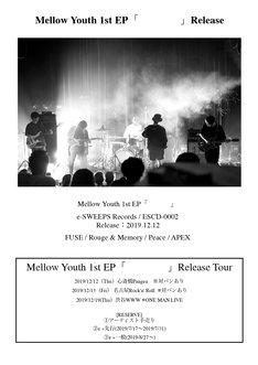 「Mellow Youth 1st EP『    』Release Tour」告知画像