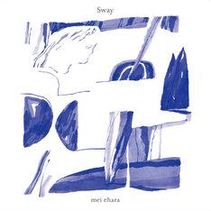 mei ehara「Sway」アナログ盤ジャケット
