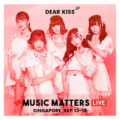 「Music Matters 2019 in Singapore」に出演するDEAR KISS。
