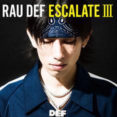 RAU DEF「ESCALATE III」ジャケット