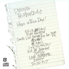Have a Nice Day!「DYSTOPIA ROMANECE 4.0」ジャケット
