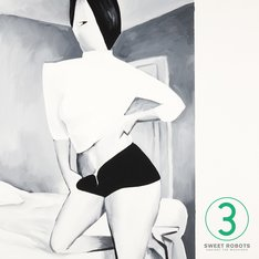 Sweet Robots Against The Machine「3」ジャケット