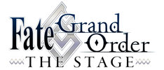 「Fate/Grand Order THE STAGE」仮ロゴ