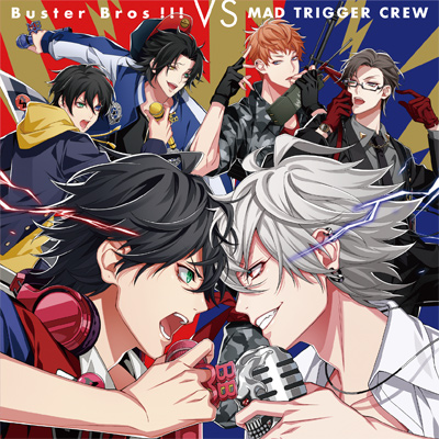Buster Bros!!!・MAD TRIGGER CREW「Buster Bros!!! VS MAD TRIGGER CREW」