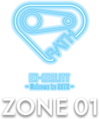 ZONE01「EX-REALITY -Welcome to RATH-」