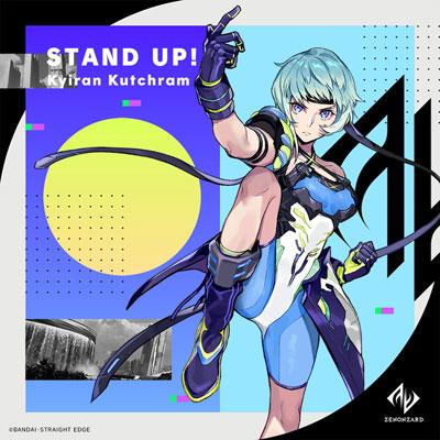 キィラン・カッチラム(CV:黒沢ともよ)「STAND UP!(Short Size)」