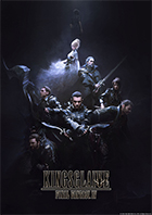 「KINGSGLAIVE FINAL FANTASY XV」