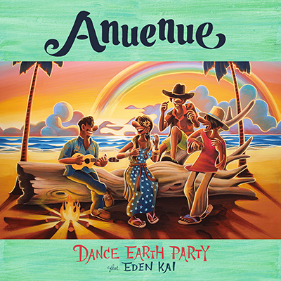 DANCE EARTH PARTY「Anuenue」CD