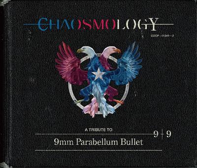 9mm Parabellum Bullet「CHAOSMOLOGY」