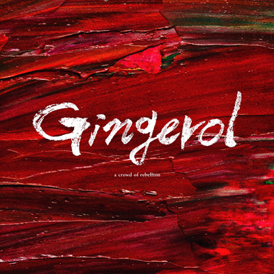 a crowd of rebellion「Gingerol」初回限定盤