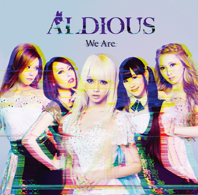 Aldious「We Are」通常盤