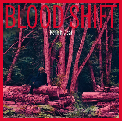 浅井健一「BLOOD SHIFT」通常盤