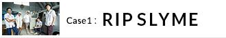 Case 1:RIP SLYME