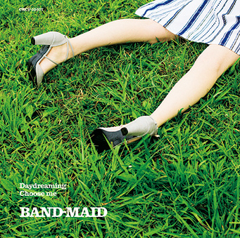 BAND-MAID「Daydreaming / Choose me」通常盤