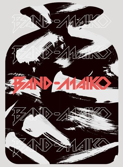 BAND-MAIKO「BAND-MAIKO」完全生産限定盤