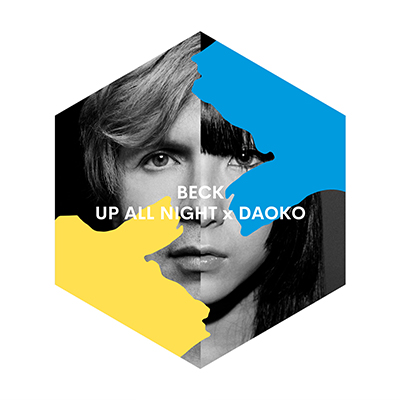 Beck DAOKO「Up All Night × DAOKO」