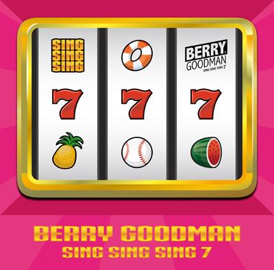 ベリーグッドマン「SING SING SING 7」通常盤