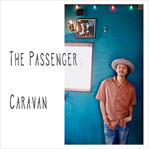 Caravan「The Passenger」