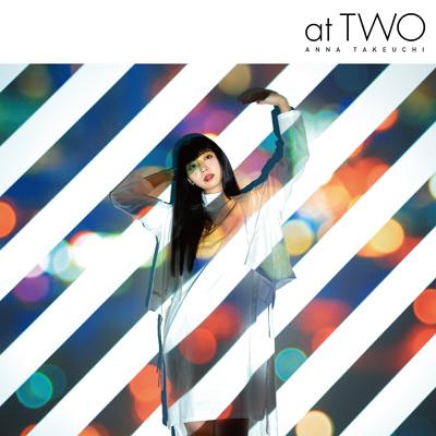 竹内アンナ「at TWO」