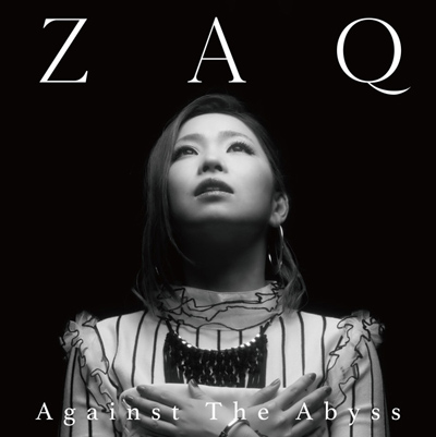 ZAQ「Against The Abyss」