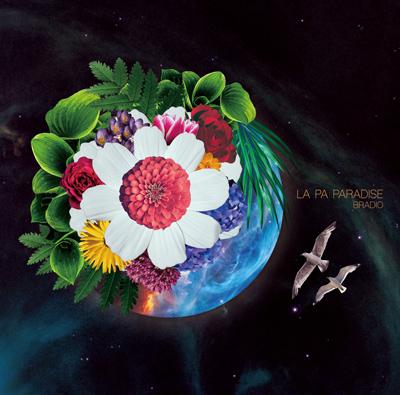BRADIO「LA PA PARADISE」初回限定盤