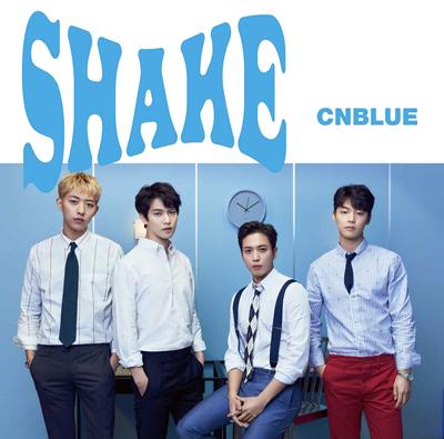 CNBLUE「SHAKE」初回限定盤A