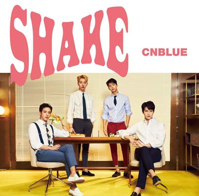 CNBLUE「SHAKE」初回限定盤B