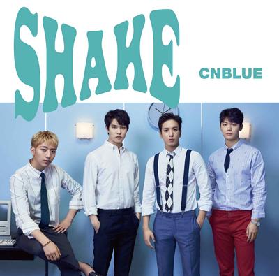 CNBLUE「SHAKE」通常盤