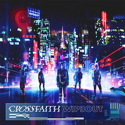 Crossfaith「WIPEOUT」初回限定盤B