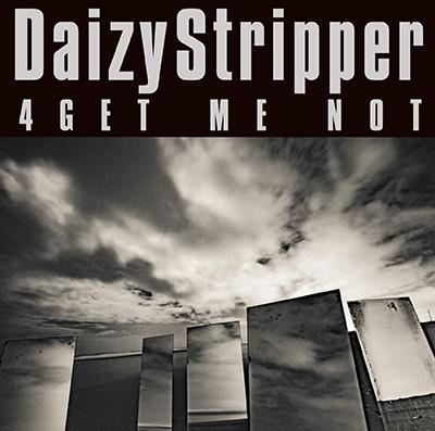 DaizyStripper「4GET ME NOT」初回限定盤B
