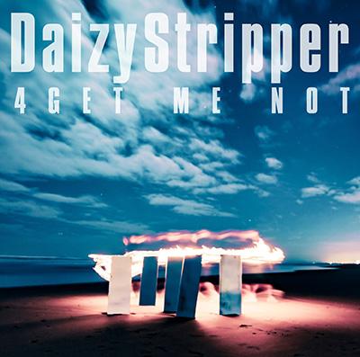 DaizyStripper「4GET ME NOT」通常盤
